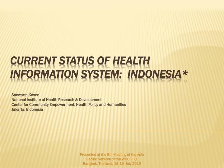 current status of health information system indonesia n.