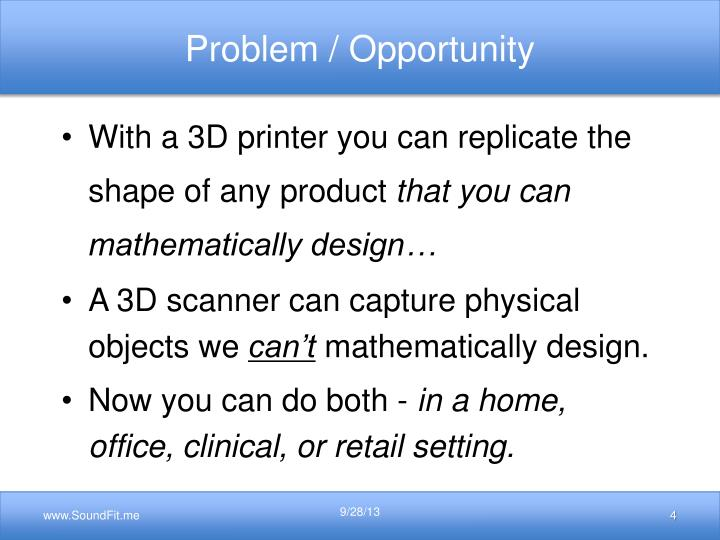 Problem / Opportunity