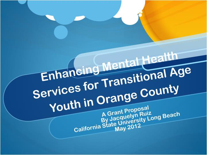enhancing mental health services for transitional age youth in orange county n.