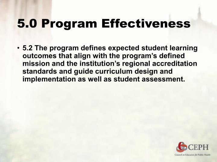 5.0 Program Effectiveness