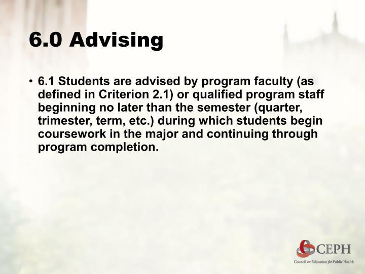 6.0 Advising