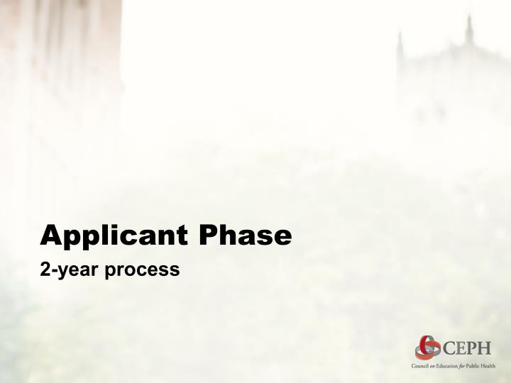 Applicant Phase