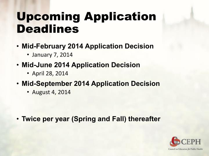 Upcoming Application Deadlines