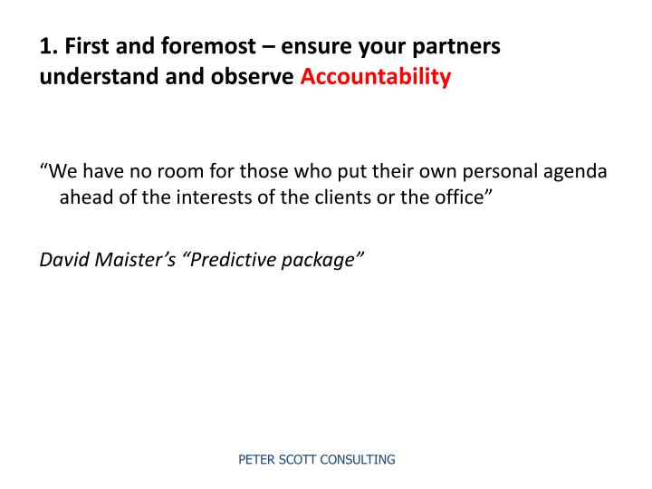 1. First and foremost – ensure your partners understand and observe