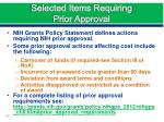 selected items requiring prior approval