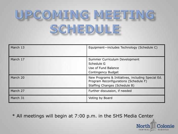Upcoming Meeting Schedule
