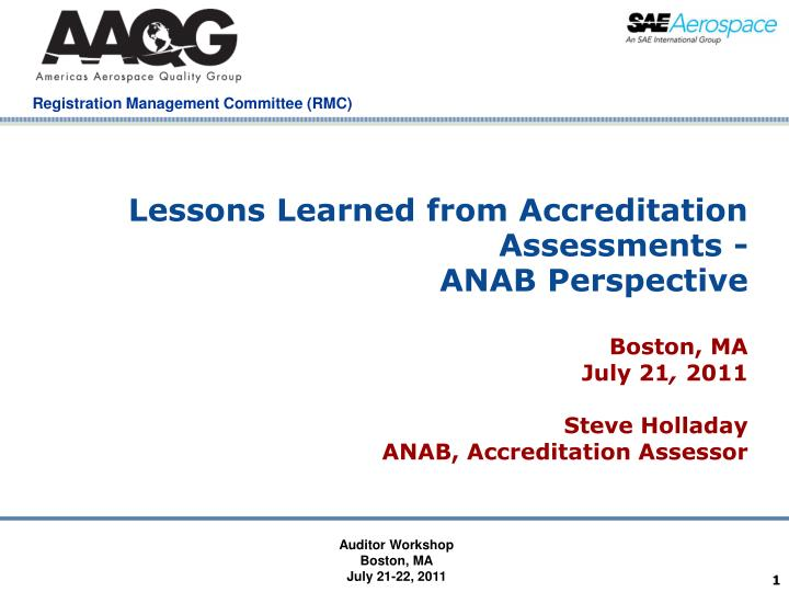lessons learned from accreditation assessments anab perspective n.
