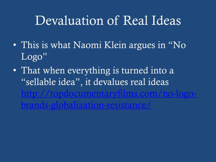 Devaluation of Real Ideas