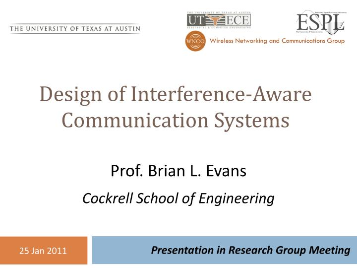 design of interference aware communication systems n.