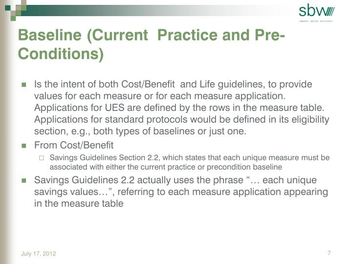 Baseline (Current  Practice and Pre-Conditions)