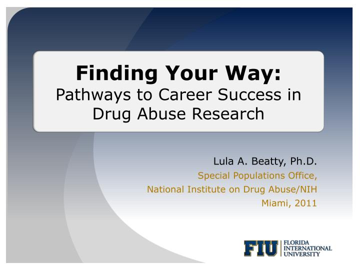 lula a beatty ph d special populations office national institute on drug abuse nih miami 2011 n.