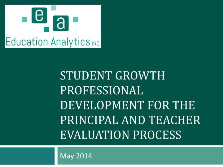 student growth professional development for the principal and teacher evaluation process n.