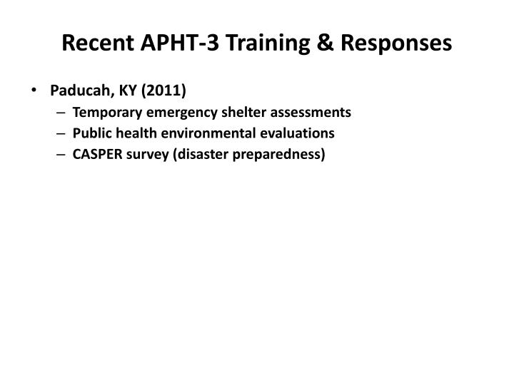 Recent APHT-3 Training & Responses