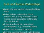 build and nurture partnerships