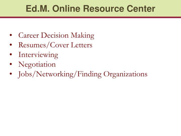 Ed.M. Online Resource Center