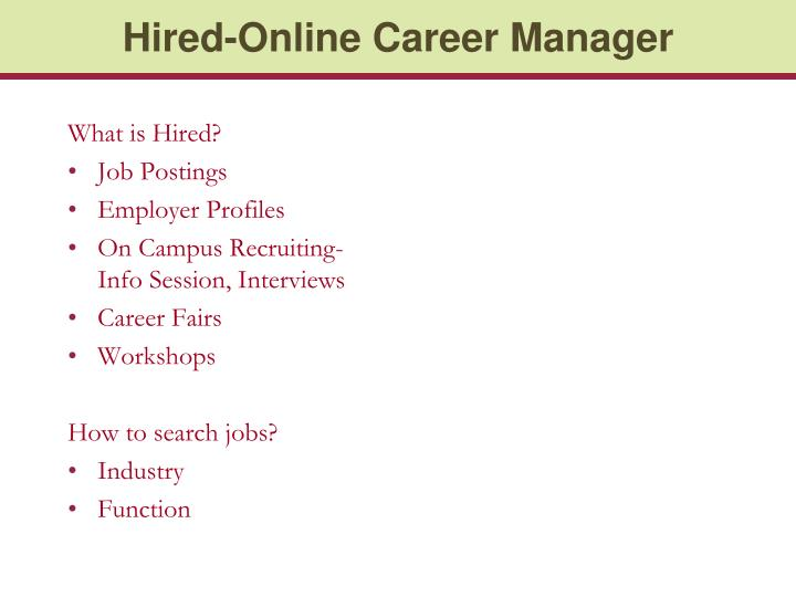 Hired-Online Career Manager