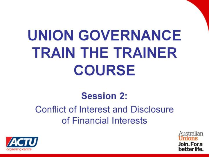 union governance train the trainer course n.
