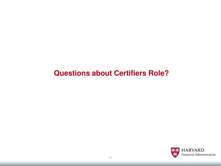 Questions about Certifiers Role?