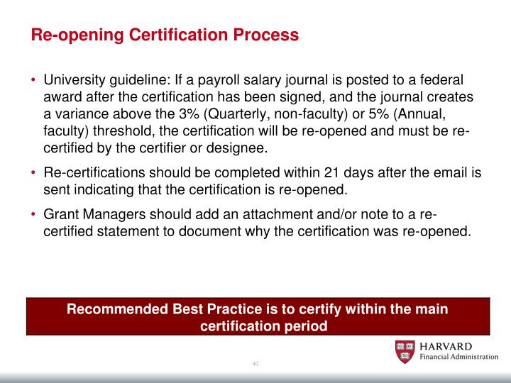 Re-opening Certification Process