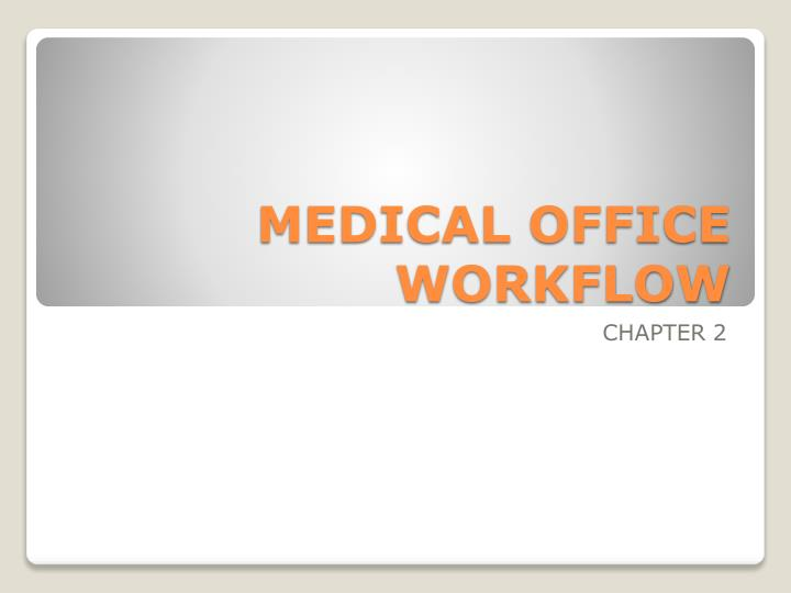 medical office workflow n.