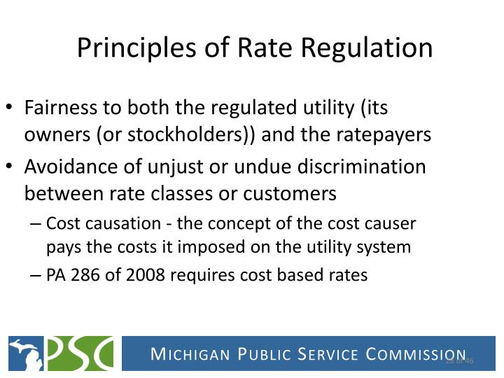 Fairness to both the regulated utility (its owners (or stockholders)) and the ratepayers