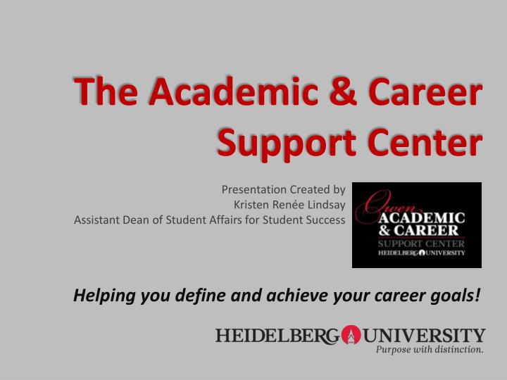 the academic career support center