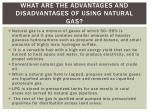 what are the advantages and disadvantages of using natural gas