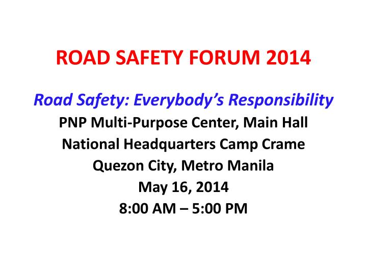road safety forum 2014 n.