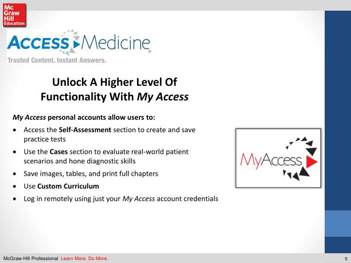 Unlock A Higher Level Of