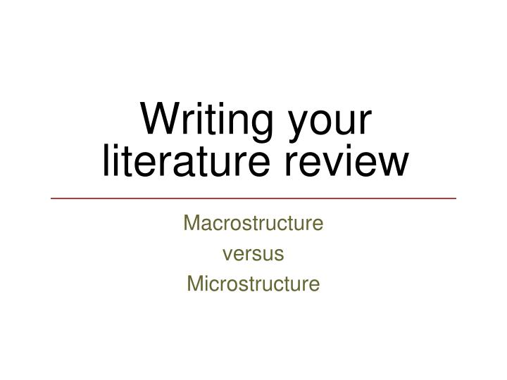 Writing your literature review