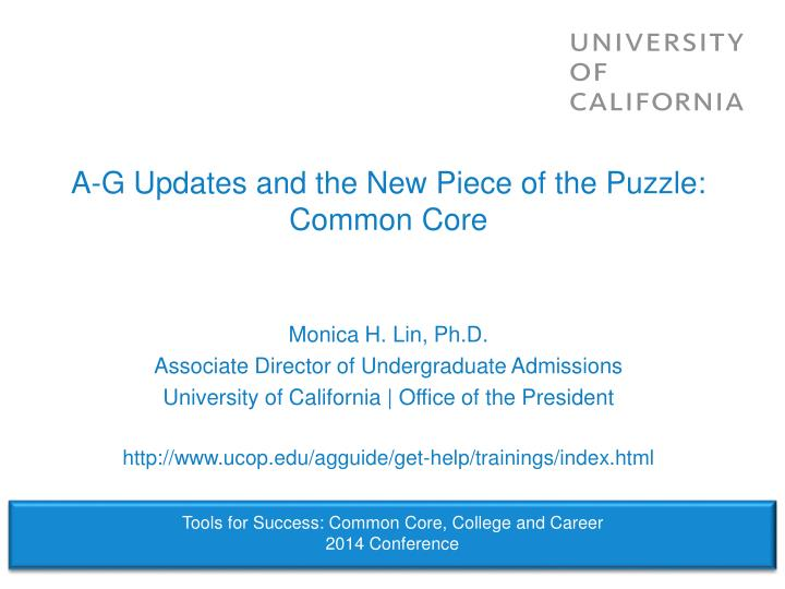 a g updates and the new piece of the puzzle common core n.