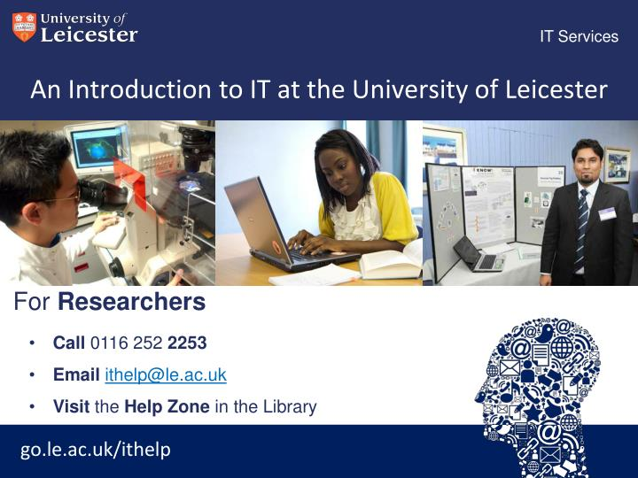 an introduction to it at the university of leicester n.