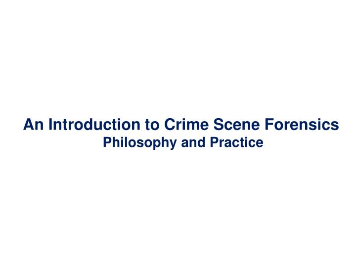 the essence of forensic science n.