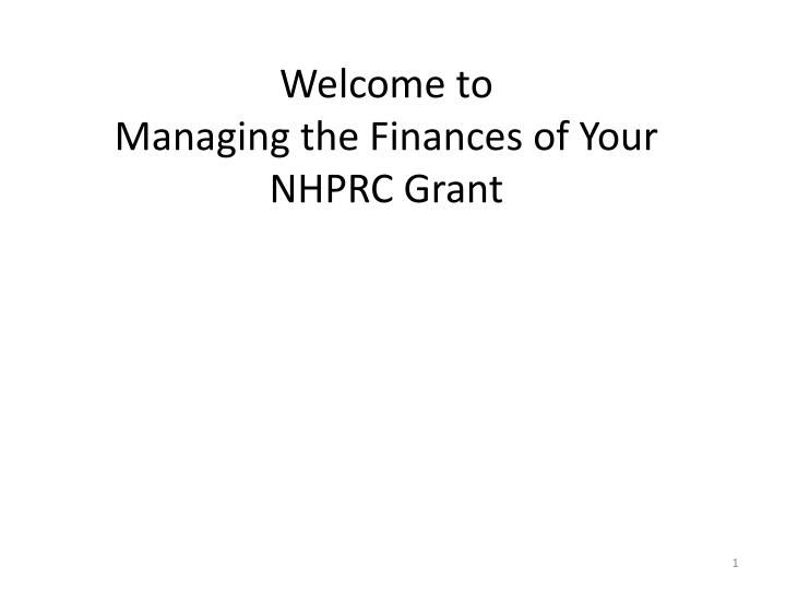welcome to managing the finances of your nhprc grant n.