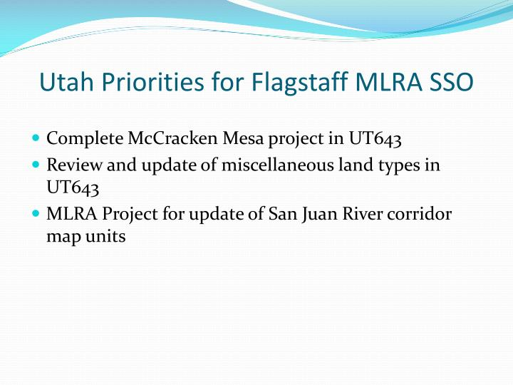 Utah Priorities for Flagstaff MLRA SSO