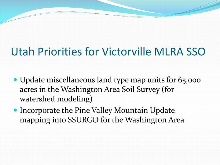 Utah Priorities for Victorville MLRA SSO