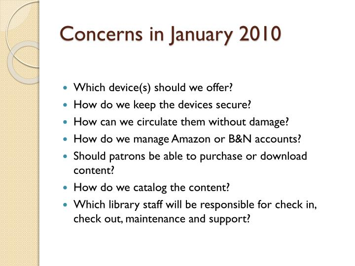 Concerns in January 2010