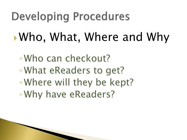 Developing Procedures