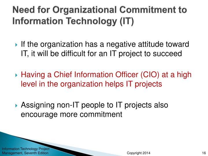 Need for Organizational Commitment to Information Technology (IT