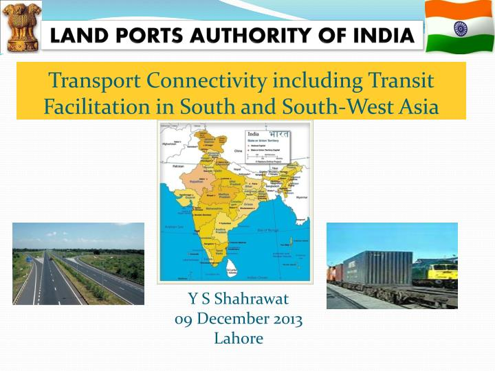 transport connectivity including transit facilitation in south and south west asia n.