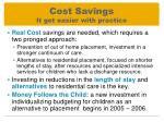 cost savings it get easier with practice