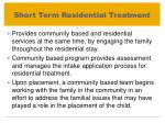 short term residential treatment