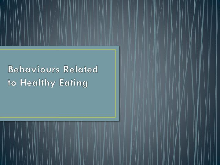 behaviours related to healthy eating n.