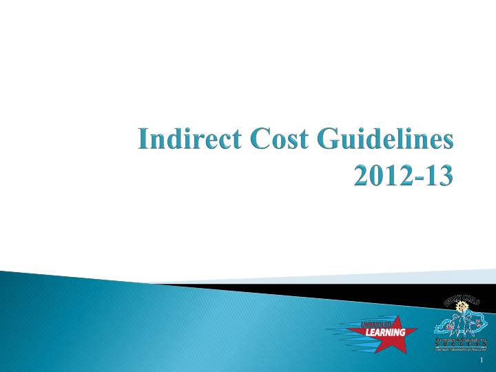 Indirect cost guidelines 2012 13