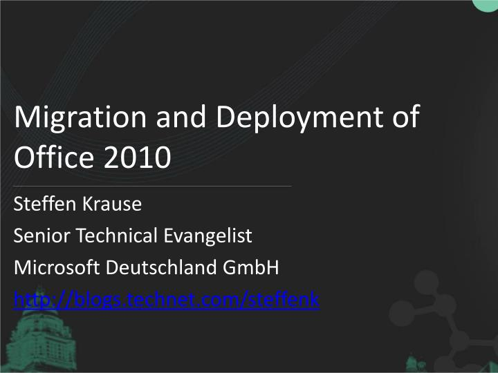 migration and deployment of office 2010 n.