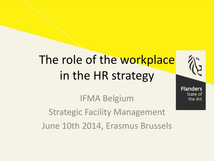 the role of the workplace in the hr strategy n.