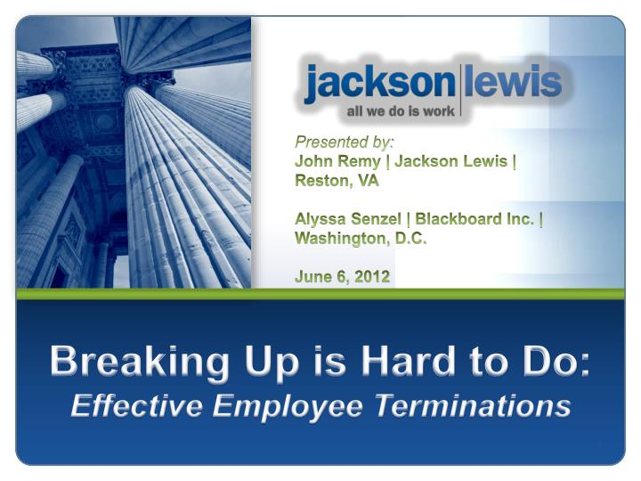 breaking up is hard to do effective employee terminations n.