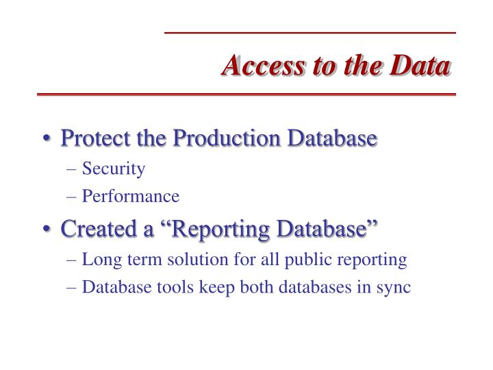 Access to the Data