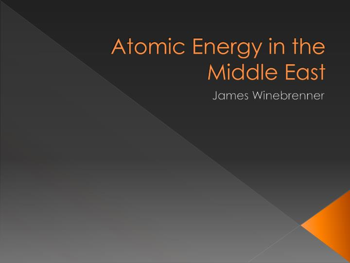 atomic energy in the middle east n.