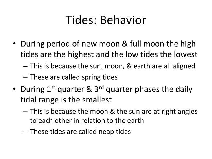 Tides: Behavior